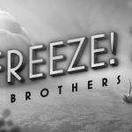 Freeze! 2 Brothers Presskit Banner