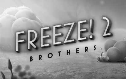 FREEZE! 2 Bothers – Teaser Trailer